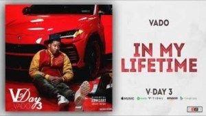 Vado - In My Lifetime